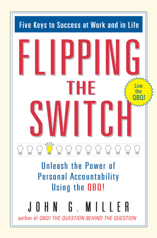 Flipping the Switch by John G. Miller