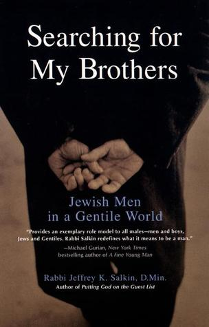 Searching for My Brothers by Jeffrey K. Salkin