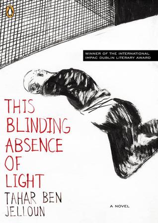 This Blinding Absence of Light by Tahar Ben Jelloun