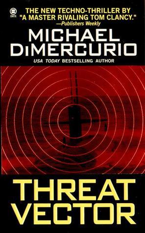 Threat Vector (Michael Pacino, #6)