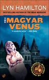 The Magyar Venus (Lara McClintoch Archeological Mystery, #8)