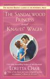 The Sandalwood Princess / Knaves' Wager