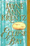 Eclipse Bay by Jayne Ann Krentz