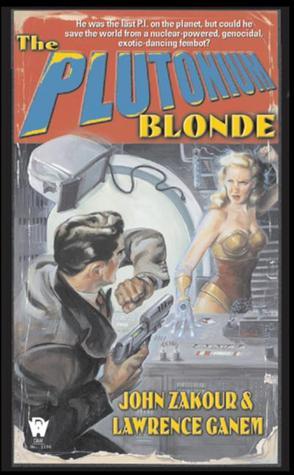 The Plutonium Blonde (Nuclear Bombshell, #1)