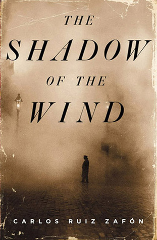 The Shadow of the Wind by Carlos Ruiz Zafón