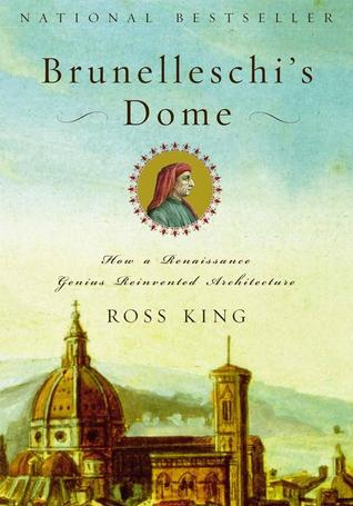 Brunelleschi's Dome: How a Renaissance Genius Reinvented Architecture (Paperback)