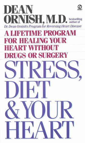 Stress, Diet and Your Heart: A Lifetime Program for Healing Your Heart Without Drugs or Surgery Búsqueda de descargas de libros electrónicos Pdf