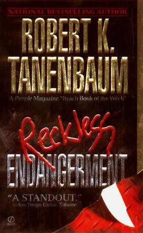 Reckless Endangerment (Butch Karp, #10)