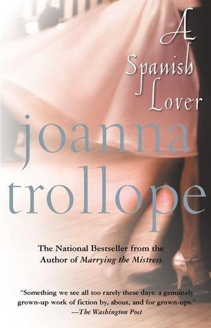 A Spanish Lover by Joanna Trollope