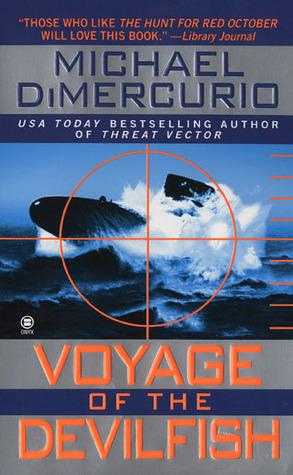 Voyage of the Devilfish by Michael DiMercurio