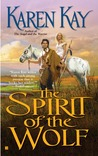 The Spirit of the Wolf (The Lost Clan, #2)