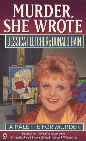 A Palette for Murder (Murder, She Wrote, #7)