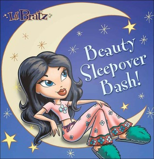 Lil' Bratz: Beauty Sleepover Bash! por Monique Z. Stephens FB2 MOBI EPUB 978-0448437309