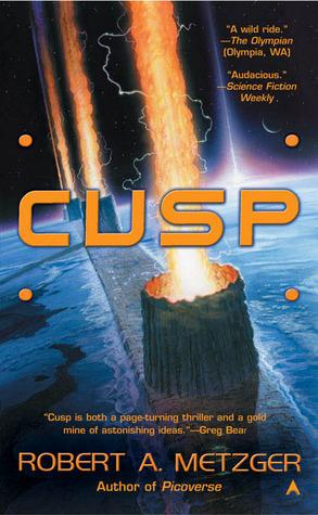 Cusp by Robert A. Metzger