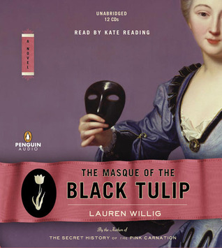 The Masque of the Black Tulip(Pink Carnation 2)