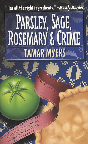 Parsley, Sage, Rosemary and Crime by Tamar Myers