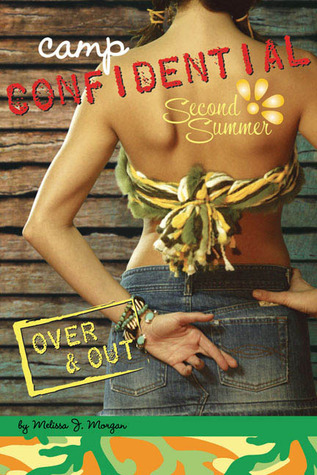 Over  &  Out(Camp Confidential 10)