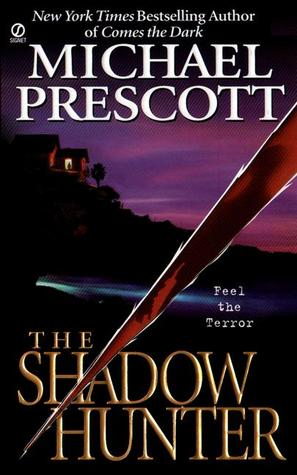 The Shadow Hunter (Abby Sinclair and Tess McCallum, #1)