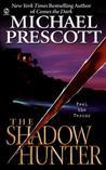 The Shadow Hunter (Abby Sinclair and Tess McCallum, #1)