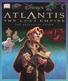 Disney's Atlantis: The Lost Empire Essential Guide