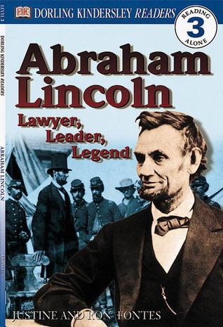 Abraham Lincoln: Lawyer, Leader, Legend