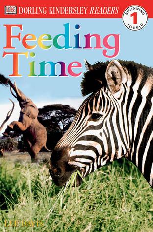 Feeding Time (DK Readers Level 1)
