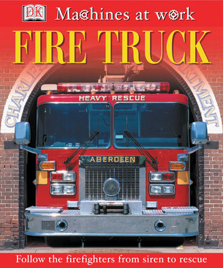 Fire Truck (Machines at Work)