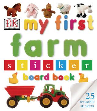 STICKER BOOK: My First Farm Sticker Board Book