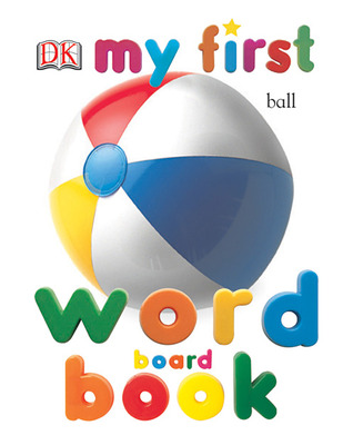my first word board book by angela wilkes