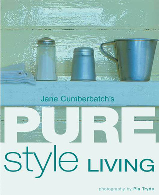 Jane Cumberbatch's Pure Style Living