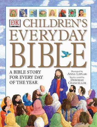 Children's Everyday Bible by Anna C. Leplar