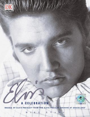 Elvis: A Celebration