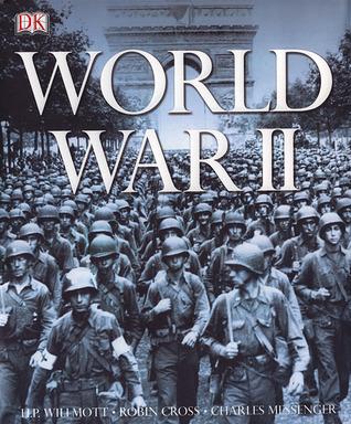 World War II by H.P. Willmott