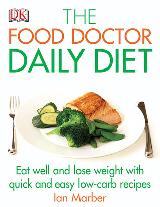 The Food Doctor Daily Diet