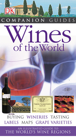Wines of the World by Susan Keevil