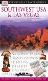 Southwest USA & Las Vegas (Eyewitness Travel Guides)