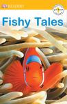 Fishy Tales by Linda B. Gambrell