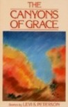 The Canyons of Grace: Stories