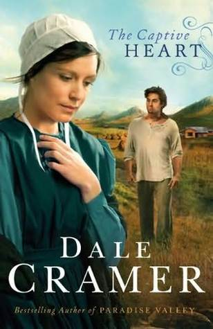 The Captive Heart by Dale Cramer