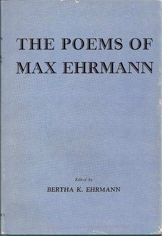 The Poems of Max Ehrmann