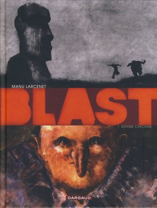 Grasse carcasse (Blast, #1)