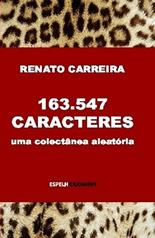 163.547 Caracteres - uma colectânea aleatória