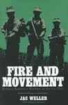 Fire And Movement: Bargain-Basement Warfare in the Far East