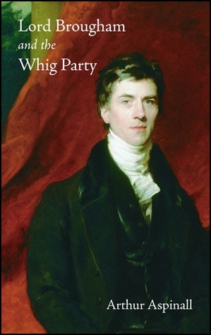 Lord Brougham and the Whig Party