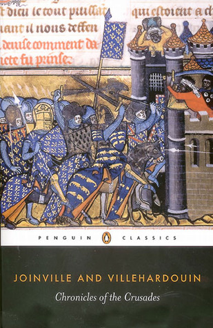 Chronicles of the Crusades by Jean de Joinville