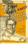 The Baggy-Kneed Camel Blues