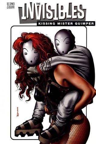 The Invisibles, Vol. 6: Kissing Mister Quimper