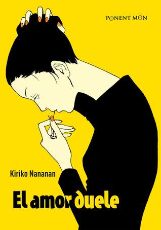 El amor duele by Kiriko Nananan