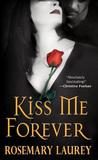 Kiss Me Forever (Forever Vampires #1)