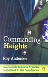 Commanding Heights: Leadership lessons from the battlefield to the boardroom